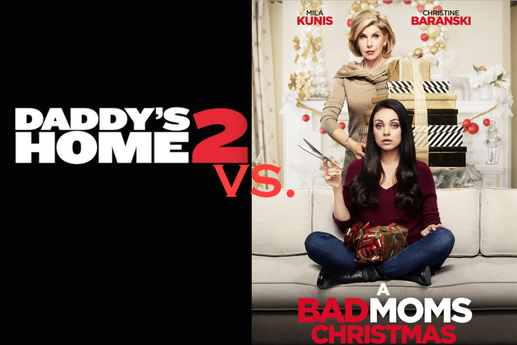 Bad mom vs. daddy's home